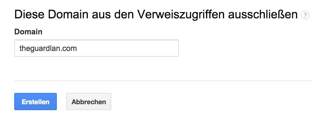 Zu blockierende Domain eintragen (Bild: Screenshot Google Analytics).