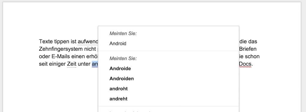 """Zusätzlich zur Rechtschreibung, können Wörter auch korrigiert werden mit """"Was gemeint war"""" (Bild: Screenshot Google Docs)."""