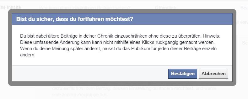 Achtung! Das beschränken aller Beiträge kann nicht durch einen Klick rückgängig gemacht werden (Bild: Screenshot Facebook).