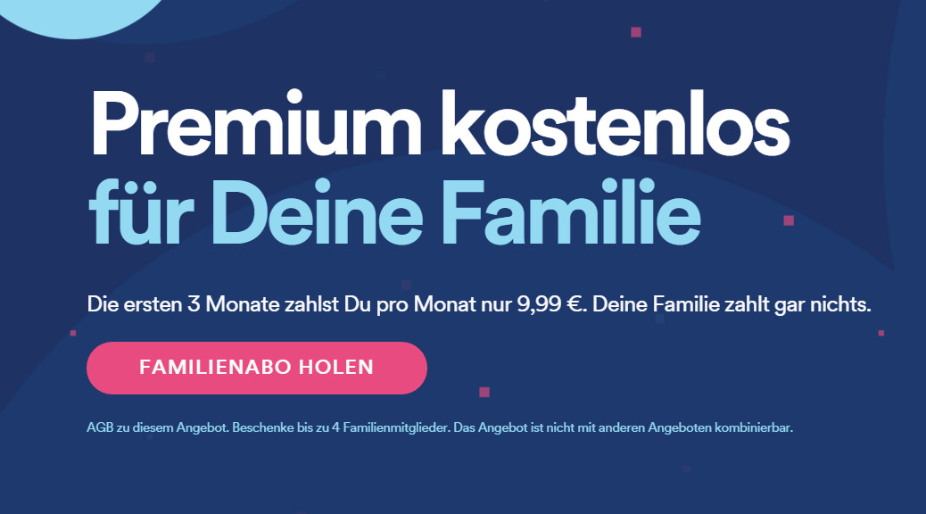 Drei Monate Spotify Familienabo kostenlos nutzen (Bild: Screenshot Spotify).