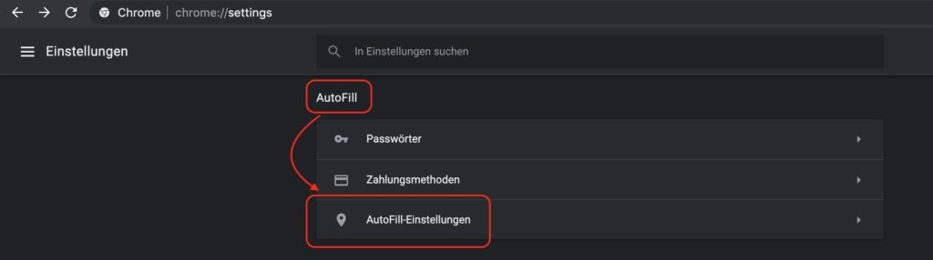 Google Chrome AutoFill Einstellungen